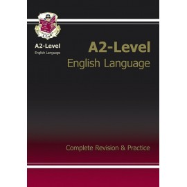 A2 LEVEL ENGLISH LANGUAGE REVISION GUIDE