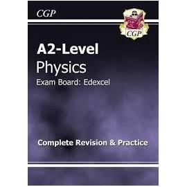 A2 LVL PHYSICS EDEXCEL COMPLETE REV. & PRACT