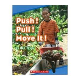 8 PUSH!PULL!MOVE IT!